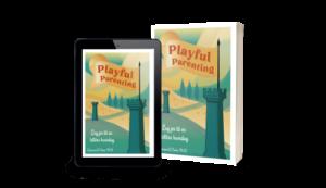 Playful Parenting - Leg jer til en lettere hverdag