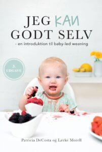 Jeg kan godt selv - en introduktion til baby-led weaning